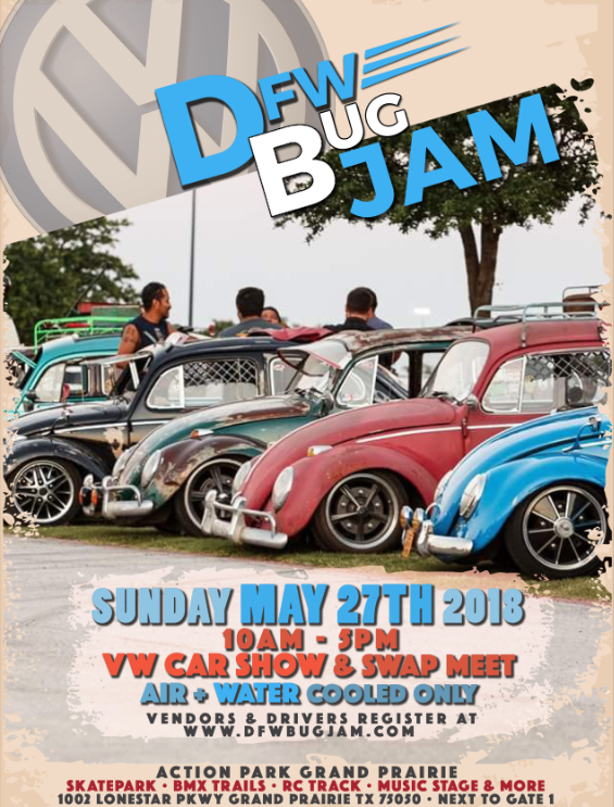 DFW BUG JAM Action Park Grand Prairie - Vw car show this weekend