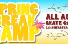SPRING BREAK SKATE CAMP